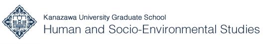 Kanazawa University Graduate School of Human and Socio-Environment Studies